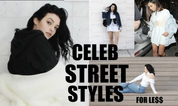 CELEB STREET STYLES FOR LESS | LookBook!