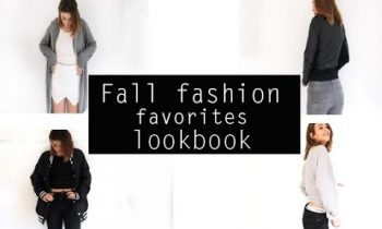 Fall fashion favorites lookbook/styling