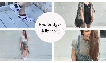 How to style: Jelly shoes