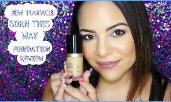 NEW/ Too Faced Born This Way Foundation First Impression & Review