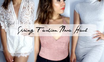 Spring-TRY-ON-FASHION-NOVA-Haul-2016-Chelsea-Hernandez