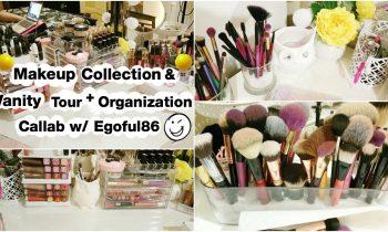Makeup Collection & Vanity tour + Organization callab w/Egoful86