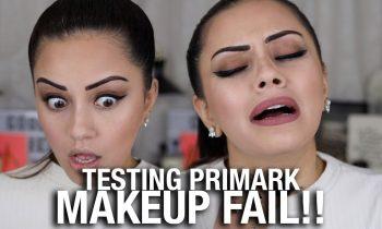 TESTING PRIMARK MAKEUP… FAIL !?