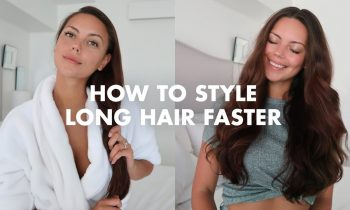 How To Style Long Hair Faster: Tips and Tricks
